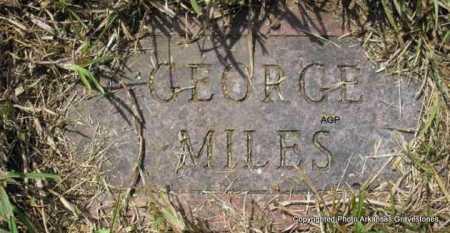 MILES, GEORGE - Montgomery County, Arkansas   GEORGE MILES - Arkansas Gravestone Photos
