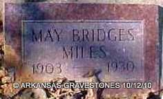 BRIDGES MILES, MAY - Montgomery County, Arkansas | MAY BRIDGES MILES - Arkansas Gravestone Photos
