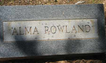 ROWLAND, ALMA - Montgomery County, Arkansas | ALMA ROWLAND - Arkansas Gravestone Photos
