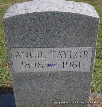 TAYLOR, ANCIL - Montgomery County, Arkansas   ANCIL TAYLOR - Arkansas Gravestone Photos