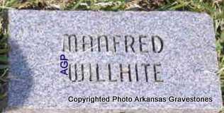 WILLHITE, MANFRED - Montgomery County, Arkansas | MANFRED WILLHITE - Arkansas Gravestone Photos
