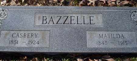 BAZZELLE, MATILDA - Nevada County, Arkansas   MATILDA BAZZELLE - Arkansas Gravestone Photos