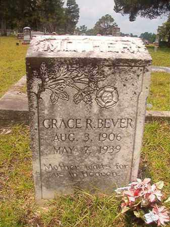 BEVER, GRACE R - Nevada County, Arkansas | GRACE R BEVER - Arkansas Gravestone Photos