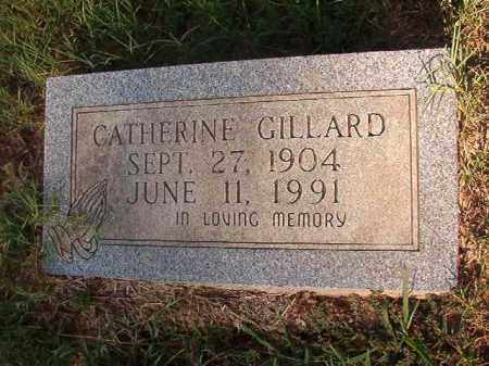 GILLARD, CATHERINE - Nevada County, Arkansas | CATHERINE GILLARD - Arkansas Gravestone Photos