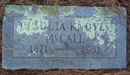 KNOTTS MCCALL, CLAUDIA - Nevada County, Arkansas | CLAUDIA KNOTTS MCCALL - Arkansas Gravestone Photos
