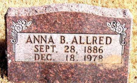 ALLRED, ANNA B. - Newton County, Arkansas | ANNA B. ALLRED - Arkansas Gravestone Photos