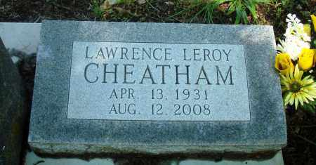 CHEATHAM, LAWRENCE LEROY - Newton County, Arkansas | LAWRENCE LEROY CHEATHAM - Arkansas Gravestone Photos