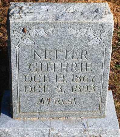 GUTHRIE, NETTER - Newton County, Arkansas | NETTER GUTHRIE - Arkansas Gravestone Photos