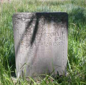 HICKMAN, MARY E. - Newton County, Arkansas | MARY E. HICKMAN - Arkansas Gravestone Photos