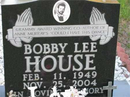 HOUSE, BOBBY LEE - Newton County, Arkansas | BOBBY LEE HOUSE - Arkansas Gravestone Photos