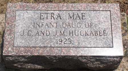 HUCKABEE, ETRA MAE - Newton County, Arkansas | ETRA MAE HUCKABEE - Arkansas Gravestone Photos