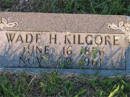 KILGORE, WADE - Newton County, Arkansas | WADE KILGORE - Arkansas Gravestone Photos