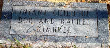 KIMBREL, INFANT - Newton County, Arkansas | INFANT KIMBREL - Arkansas Gravestone Photos