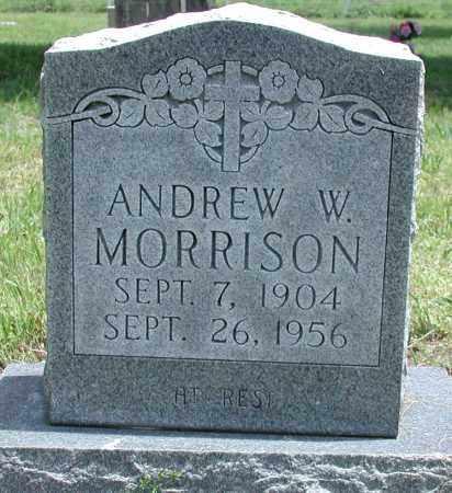 MORRISON, ANDREW W - Newton County, Arkansas | ANDREW W MORRISON - Arkansas Gravestone Photos
