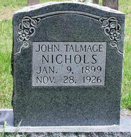 NICHOLS, JOHN TALMAGE - Newton County, Arkansas   JOHN TALMAGE NICHOLS - Arkansas Gravestone Photos