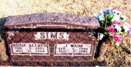 SIMS, J. WADE - Newton County, Arkansas | J. WADE SIMS - Arkansas Gravestone Photos