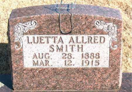 ALLRED SMITH, LUETTA - Newton County, Arkansas | LUETTA ALLRED SMITH - Arkansas Gravestone Photos