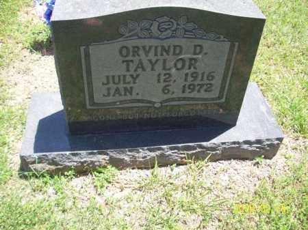 TAYLOR, ORVIND D - Newton County, Arkansas   ORVIND D TAYLOR - Arkansas Gravestone Photos