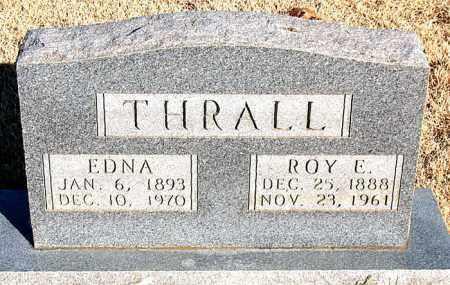 THRALL, EDNA - Newton County, Arkansas | EDNA THRALL - Arkansas Gravestone Photos
