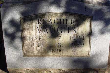 VAUGHN, BEACHER - Newton County, Arkansas | BEACHER VAUGHN - Arkansas Gravestone Photos