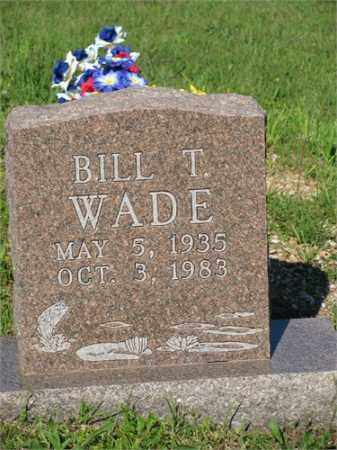 WADE, BILL T. - Newton County, Arkansas   BILL T. WADE - Arkansas Gravestone Photos