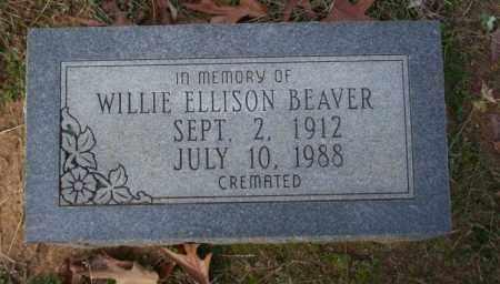 BEAVER, WILLIE ELLISON - Ouachita County, Arkansas | WILLIE ELLISON BEAVER - Arkansas Gravestone Photos