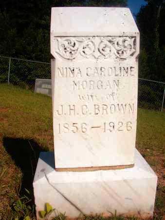MORGAN BROWN, NINA CAROLINE - Ouachita County, Arkansas | NINA CAROLINE MORGAN BROWN - Arkansas Gravestone Photos