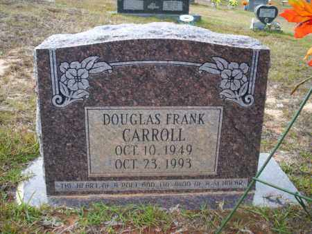 CARROLL, DOUGLAS FRANK - Ouachita County, Arkansas | DOUGLAS FRANK CARROLL - Arkansas Gravestone Photos