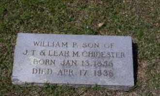 CHIDESTER, WILLIAM P - Ouachita County, Arkansas | WILLIAM P CHIDESTER - Arkansas Gravestone Photos