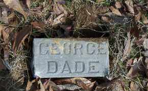 DADE, GEORGE - Ouachita County, Arkansas   GEORGE DADE - Arkansas Gravestone Photos