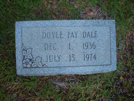 DALE, DOYLE FAY - Ouachita County, Arkansas | DOYLE FAY DALE - Arkansas Gravestone Photos