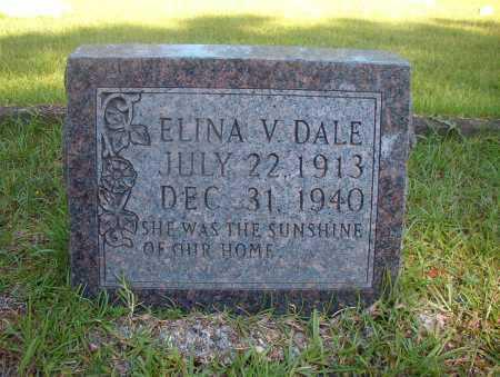 DALE, ELINA V - Ouachita County, Arkansas | ELINA V DALE - Arkansas Gravestone Photos