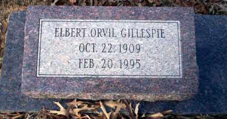 GILLESPIE, ELBERT ORVIL - Ouachita County, Arkansas | ELBERT ORVIL GILLESPIE - Arkansas Gravestone Photos