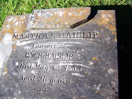 HAISLIP, MARTHA R - Ouachita County, Arkansas | MARTHA R HAISLIP - Arkansas Gravestone Photos