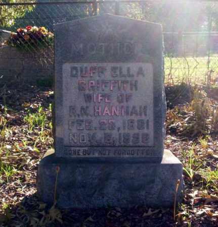 GRIFFITH HANNAH, DUFF ELLA - Ouachita County, Arkansas | DUFF ELLA GRIFFITH HANNAH - Arkansas Gravestone Photos