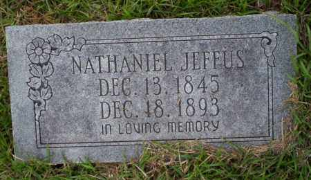 JEFFUS, NATHANIEL - Ouachita County, Arkansas | NATHANIEL JEFFUS - Arkansas Gravestone Photos