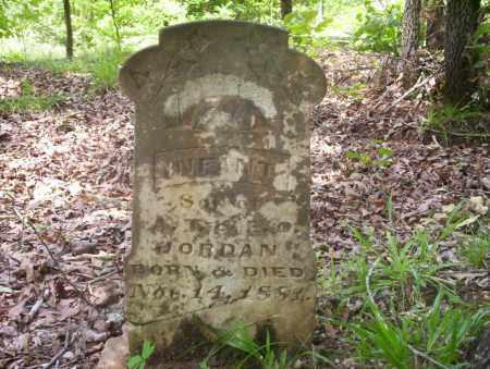 JORDAN, INFANT SON - Ouachita County, Arkansas   INFANT SON JORDAN - Arkansas Gravestone Photos