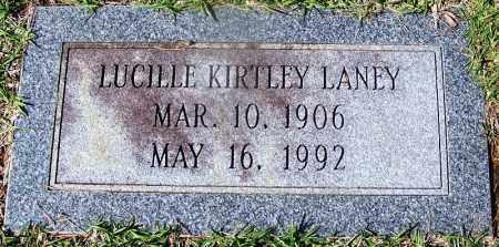 KIRTLEY LANEY, LUCILLE - Ouachita County, Arkansas | LUCILLE KIRTLEY LANEY - Arkansas Gravestone Photos