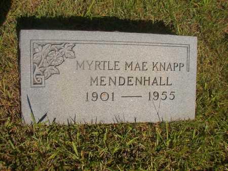 KNAPP MENDENHALL, MYRTLE MAE - Ouachita County, Arkansas   MYRTLE MAE KNAPP MENDENHALL - Arkansas Gravestone Photos