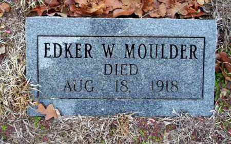 MOULDER, EDKER W - Ouachita County, Arkansas | EDKER W MOULDER - Arkansas Gravestone Photos