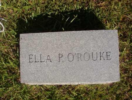 O'ROUKE, ELLA P - Ouachita County, Arkansas | ELLA P O'ROUKE - Arkansas Gravestone Photos