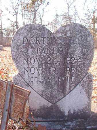 HILL PARLOR, DORTHY - Ouachita County, Arkansas | DORTHY HILL PARLOR - Arkansas Gravestone Photos