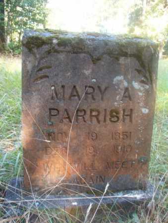 PARRISH, MARY A - Ouachita County, Arkansas   MARY A PARRISH - Arkansas Gravestone Photos