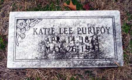 LEE PURIFOY, KATIE - Ouachita County, Arkansas | KATIE LEE PURIFOY - Arkansas Gravestone Photos
