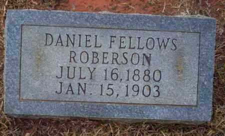 ROBERSON, DANIEL FELLOWS - Ouachita County, Arkansas | DANIEL FELLOWS ROBERSON - Arkansas Gravestone Photos