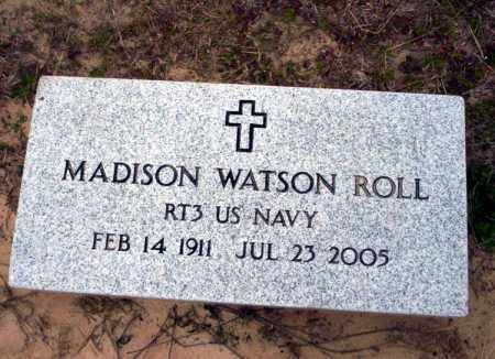 ROLL (VETERAN ), MADISON WATSON - Ouachita County, Arkansas | MADISON WATSON ROLL (VETERAN ) - Arkansas Gravestone Photos