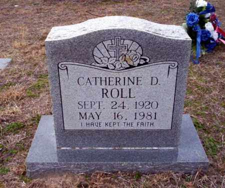 ROLL, CATHERINE D - Ouachita County, Arkansas | CATHERINE D ROLL - Arkansas Gravestone Photos