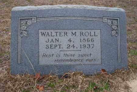 ROLL, WALTER M - Ouachita County, Arkansas | WALTER M ROLL - Arkansas Gravestone Photos