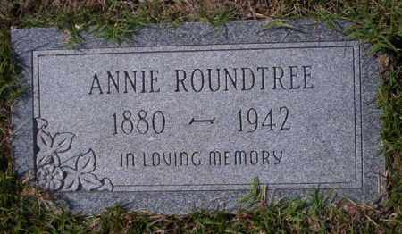 ROUNDTREE, ANNIE - Ouachita County, Arkansas | ANNIE ROUNDTREE - Arkansas Gravestone Photos