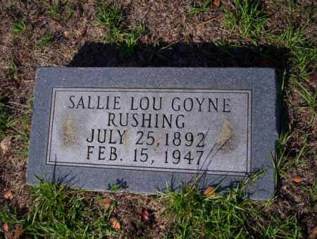GOYNE RUSHING, SALLIE LOU - Ouachita County, Arkansas | SALLIE LOU GOYNE RUSHING - Arkansas Gravestone Photos